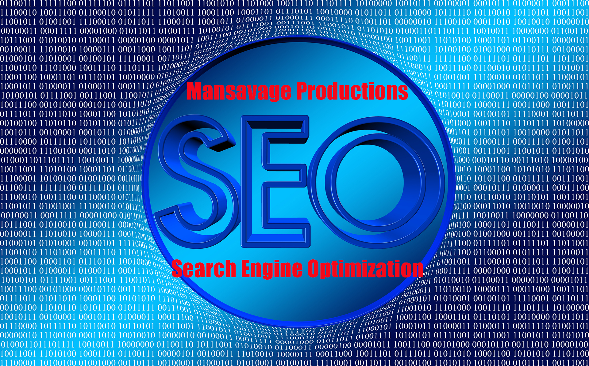 SEO Search Engine Optimization Services Performed by Mansavage Producctions.